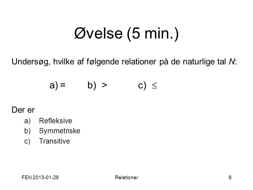 Øvelse (5 min.) = b) > c) 
