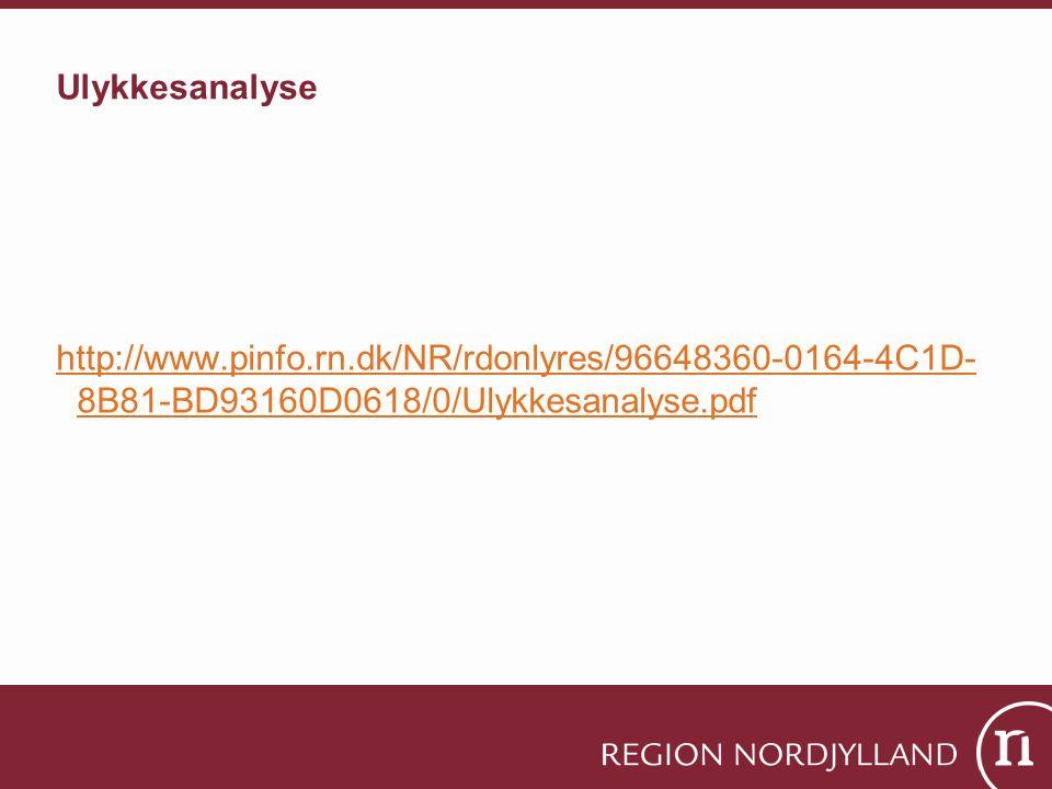 Ulykkesanalyse http://www.pinfo.rn.dk/NR/rdonlyres/96648360-0164-4C1D-8B81-BD93160D0618/0/Ulykkesanalyse.pdf.