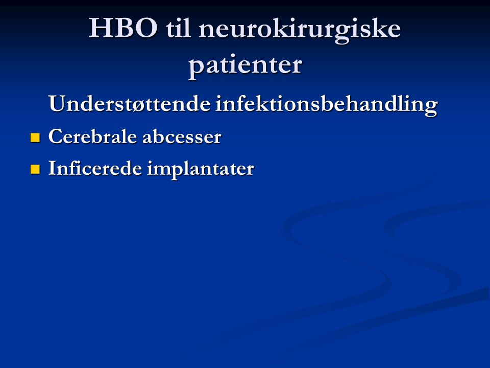 HBO til neurokirurgiske patienter