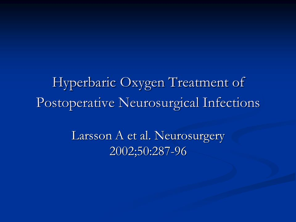 Hyperbaric Oxygen Treatment of Postoperative Neurosurgical Infections