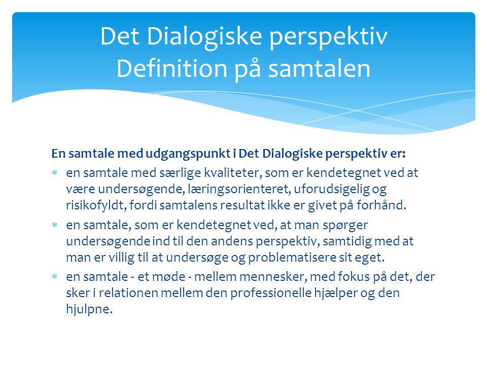 Det Dialogiske perspektiv Definition på samtalen