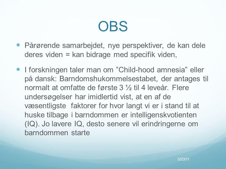 OBS Pårørende samarbejdet, nye perspektiver, de kan dele deres viden = kan bidrage med specifik viden,