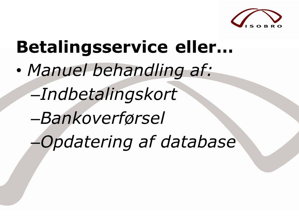 Betalingsservice eller…