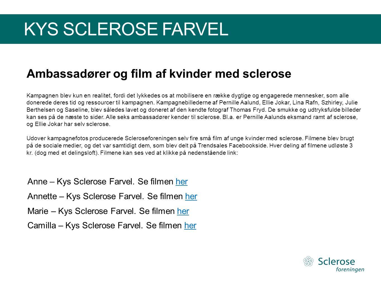 Ambassadører og film af kvinder med sclerose