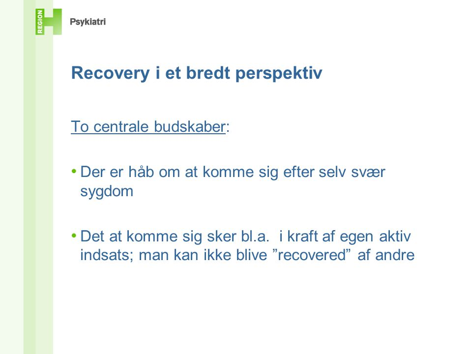Recovery i et bredt perspektiv