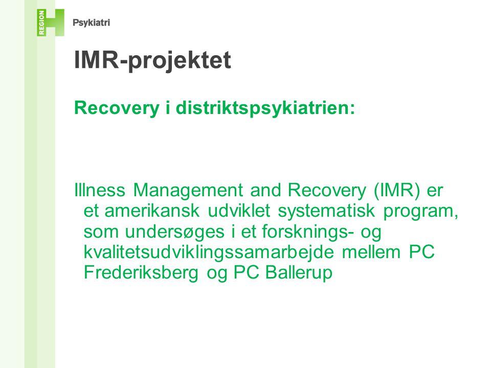 IMR-projektet Recovery i distriktspsykiatrien: