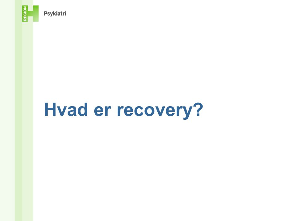 Hvad er recovery