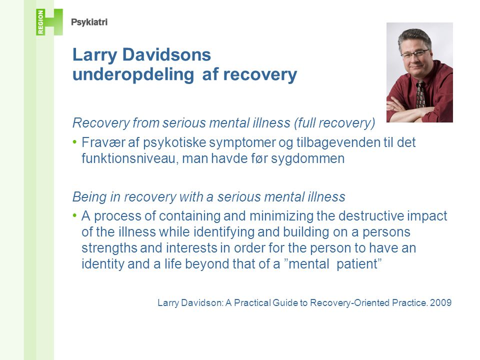 Larry Davidsons underopdeling af recovery