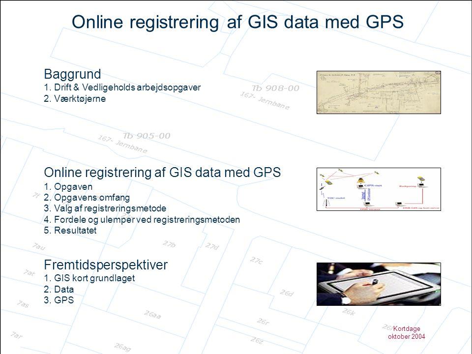 Online registrering af GIS data med GPS