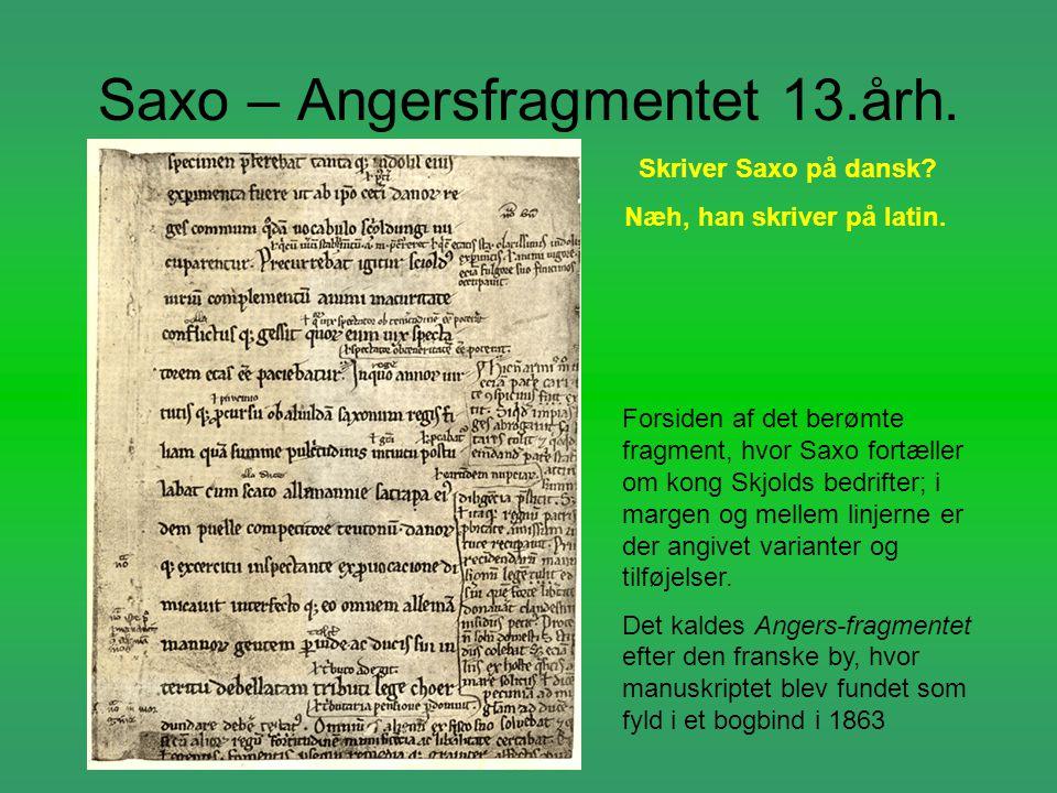 Saxo – Angersfragmentet 13.årh.