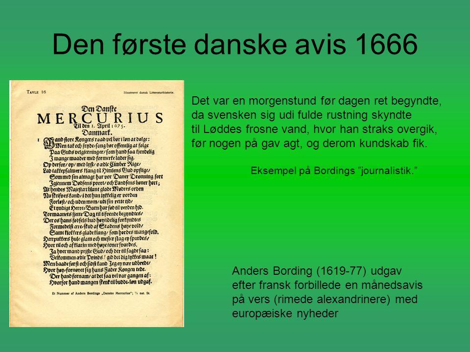 Den første danske avis 1666 Det var en morgenstund før dagen ret begyndte, da svensken sig udi fulde rustning skyndte.