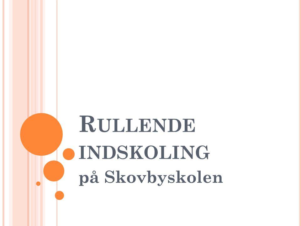 Rullende indskoling på Skovbyskolen