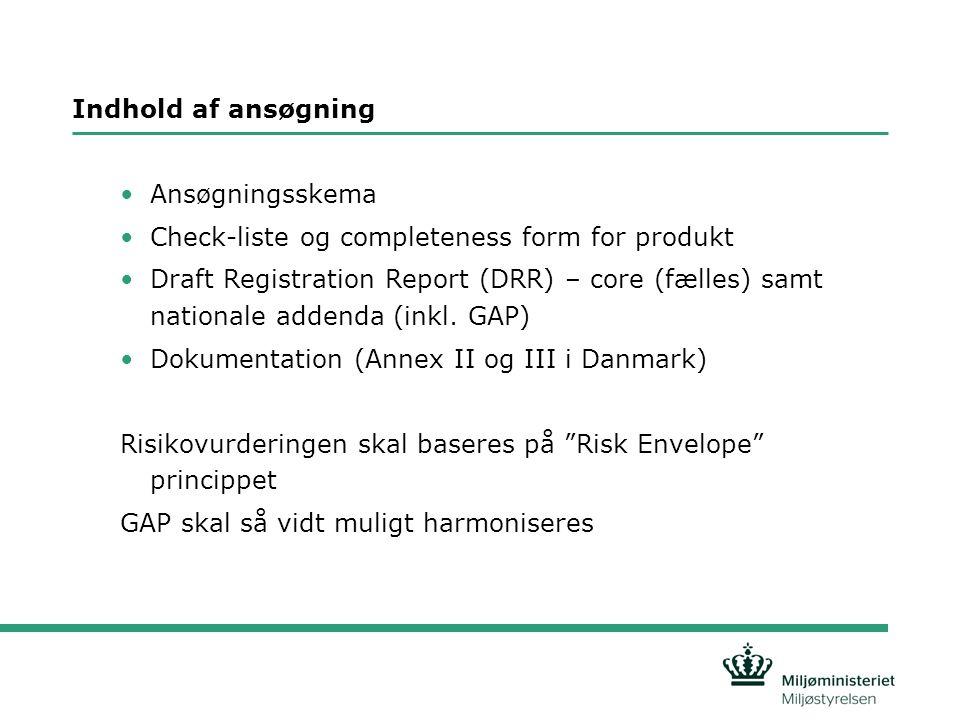 Indhold af ansøgning Ansøgningsskema. Check-liste og completeness form for produkt.