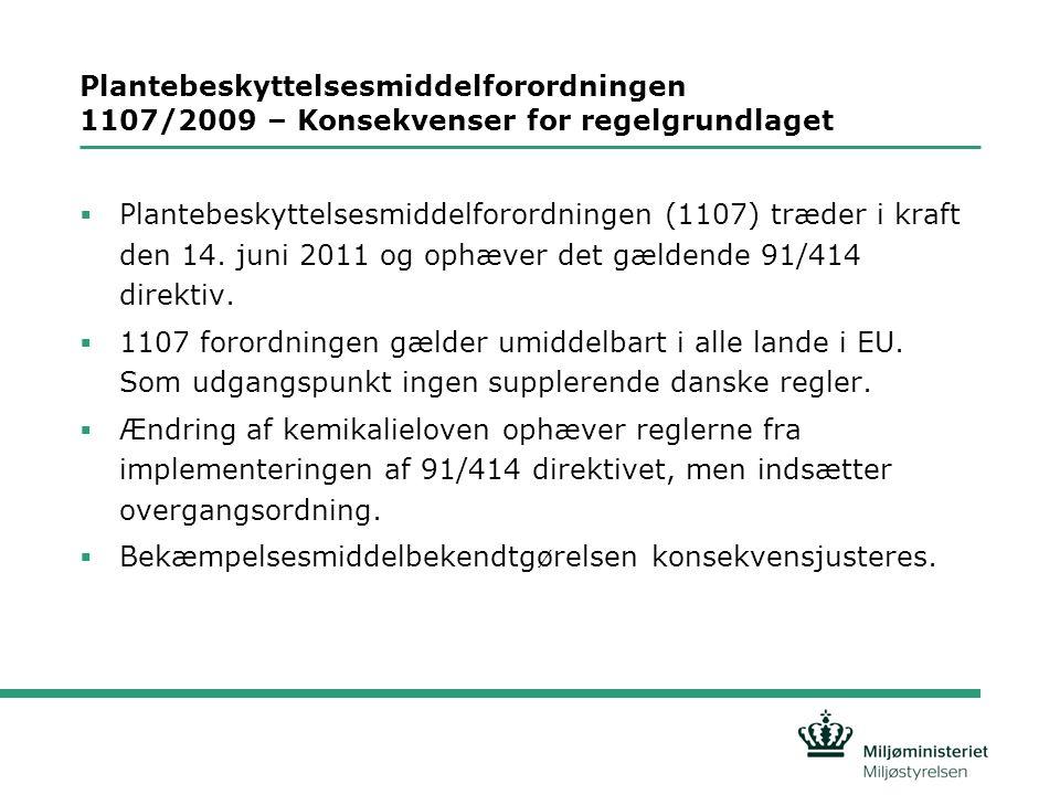 Plantebeskyttelsesmiddelforordningen 1107/2009 – Konsekvenser for regelgrundlaget