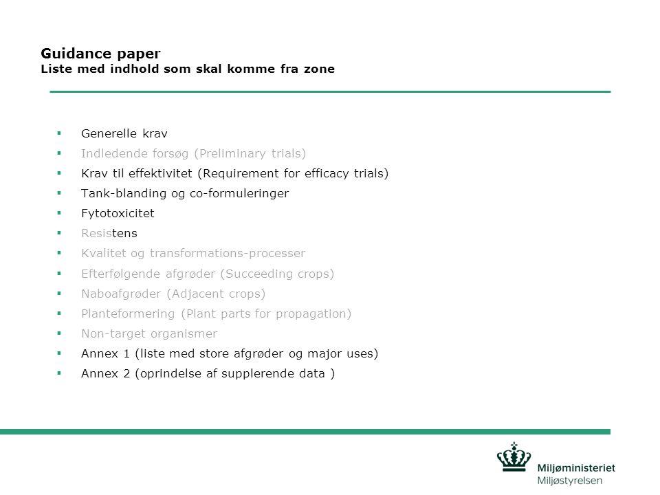Guidance paper Liste med indhold som skal komme fra zone