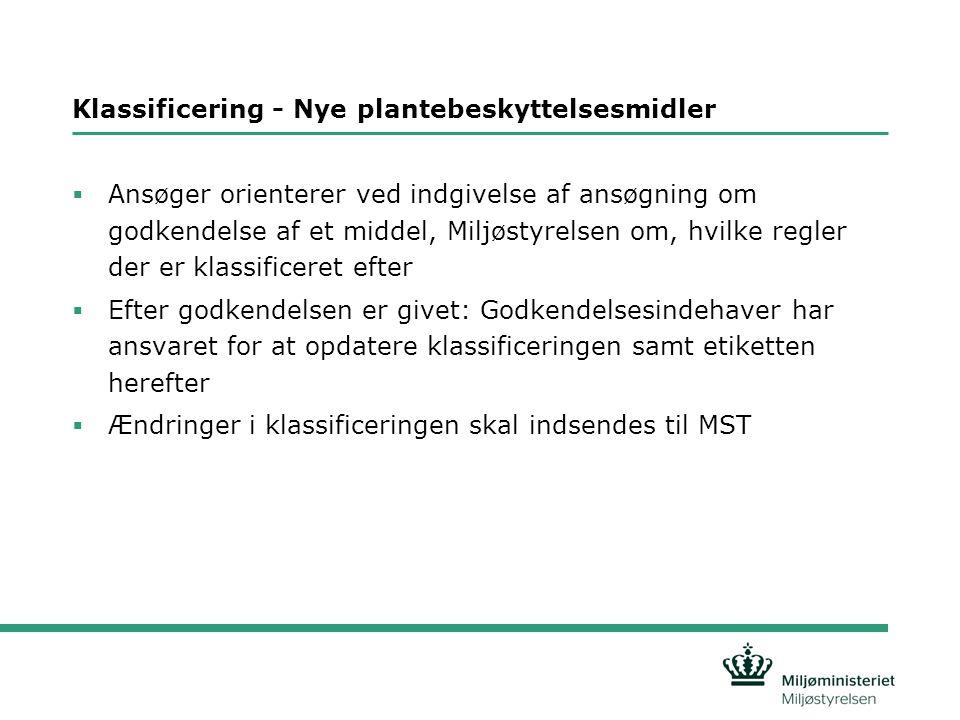 Klassificering - Nye plantebeskyttelsesmidler