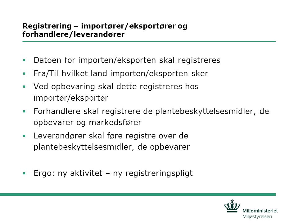 Registrering – importører/eksportører og forhandlere/leverandører