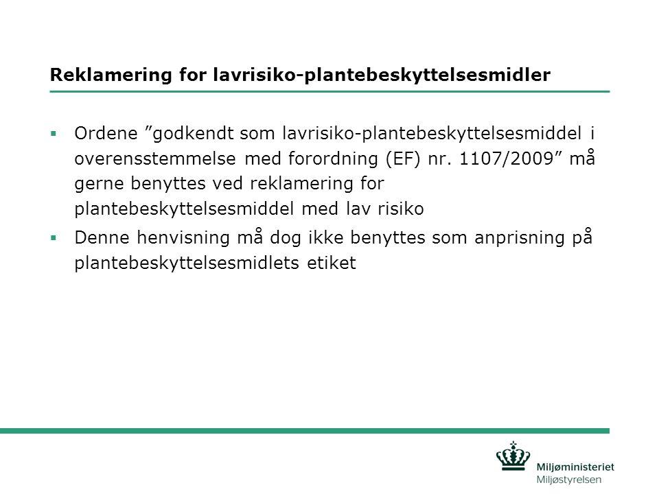 Reklamering for lavrisiko-plantebeskyttelsesmidler