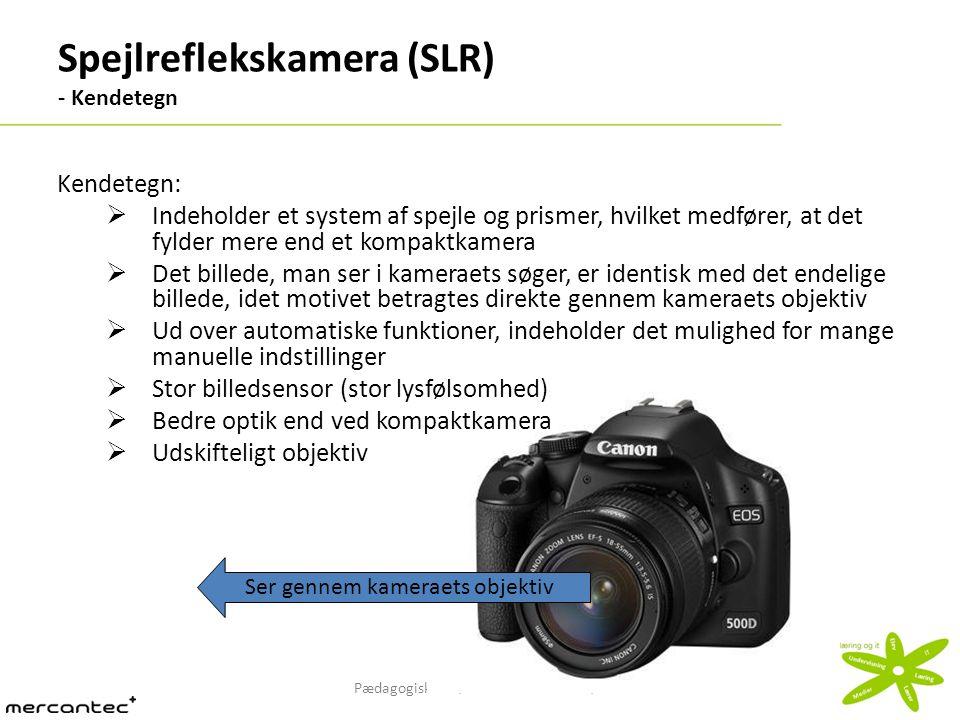 Spejlreflekskamera (SLR) - Kendetegn