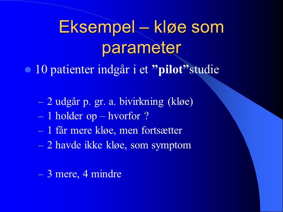 Eksempel – kløe som parameter