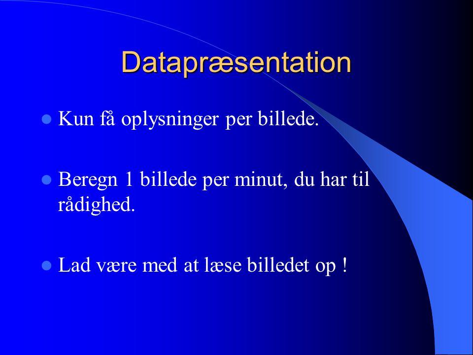 Datapræsentation Kun få oplysninger per billede.