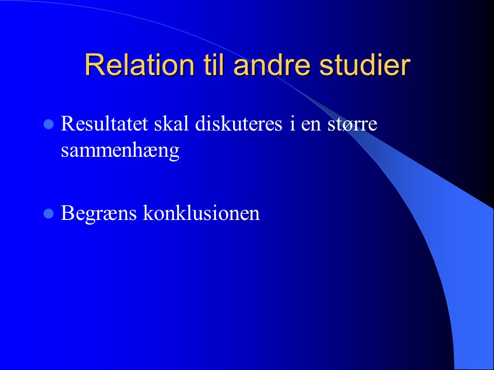 Relation til andre studier