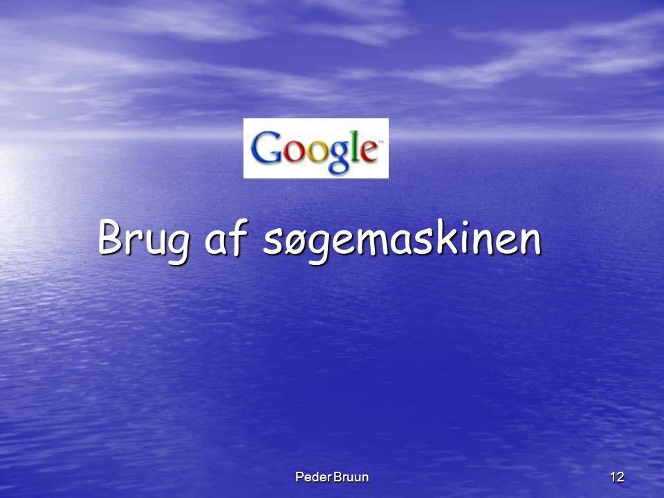 Brug af søgemaskinen Peder Bruun