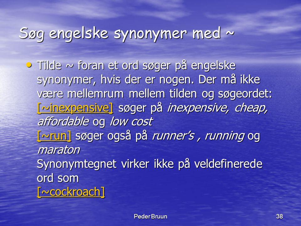 Søg engelske synonymer med ~