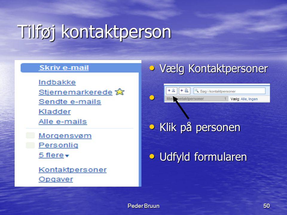 Tilføj kontaktperson Vælg Kontaktpersoner Klik på personen