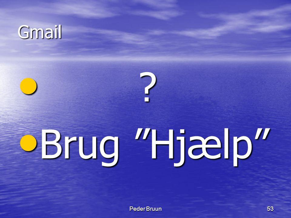 Gmail Brug Hjælp Peder Bruun