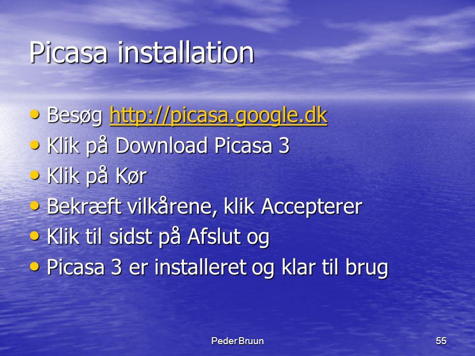 Picasa installation Besøg http://picasa.google.dk