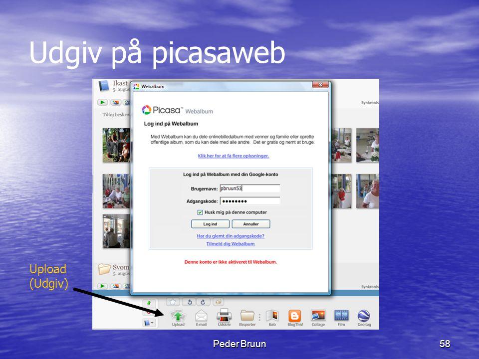 Udgiv på picasaweb Upload (Udgiv) Peder Bruun