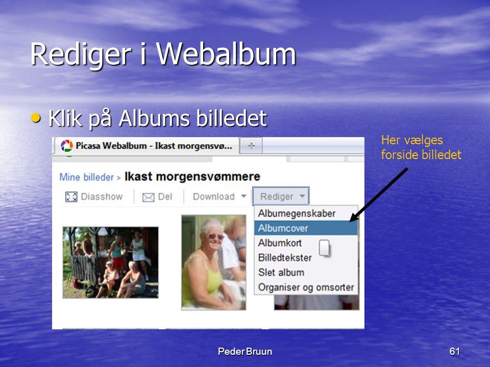 Rediger i Webalbum Klik på Albums billedet Her vælges forside billedet