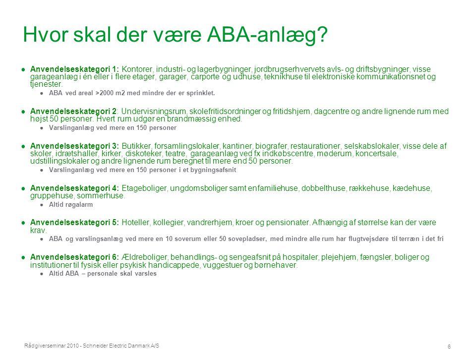 Hvor skal der være ABA-anlæg