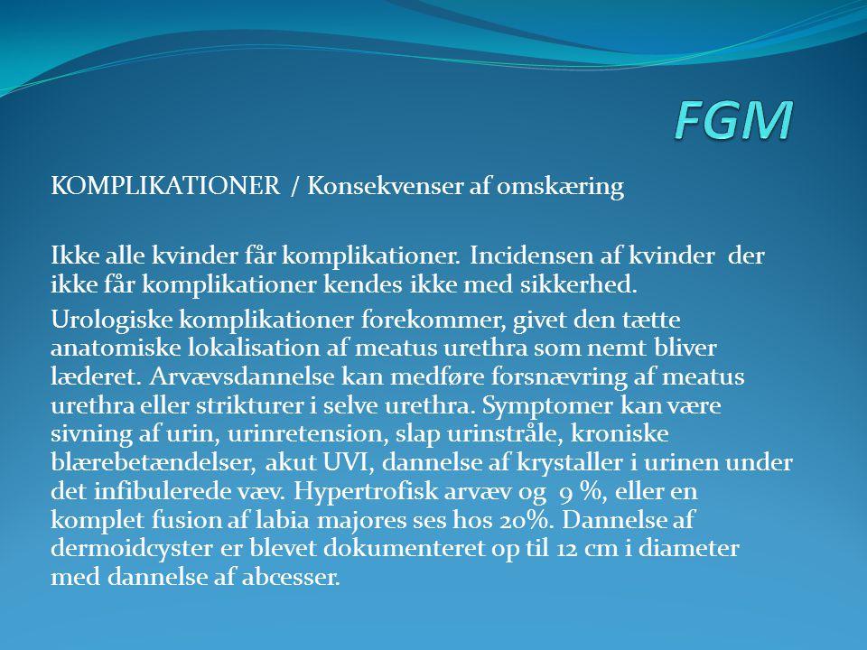 FGM KOMPLIKATIONER / Konsekvenser af omskæring