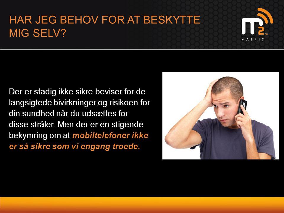 HAR JEG BEHOV FOR AT BESKYTTE MIG SELV