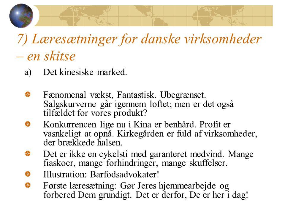7) Læresætninger for danske virksomheder – en skitse
