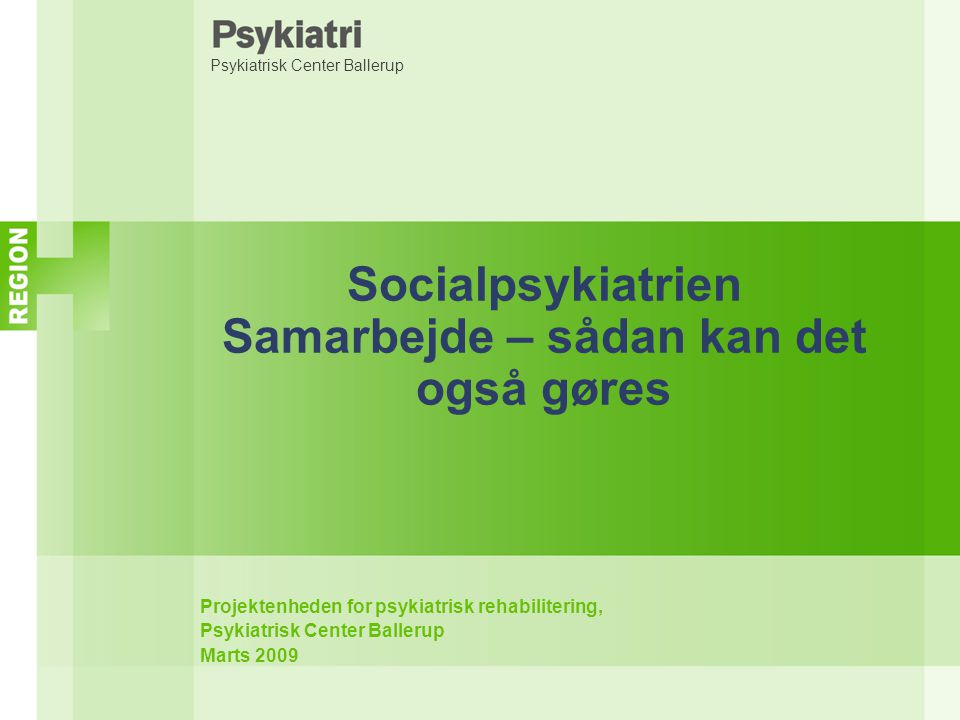Socialpsykiatrien Samarbejde – sådan kan det også gøres