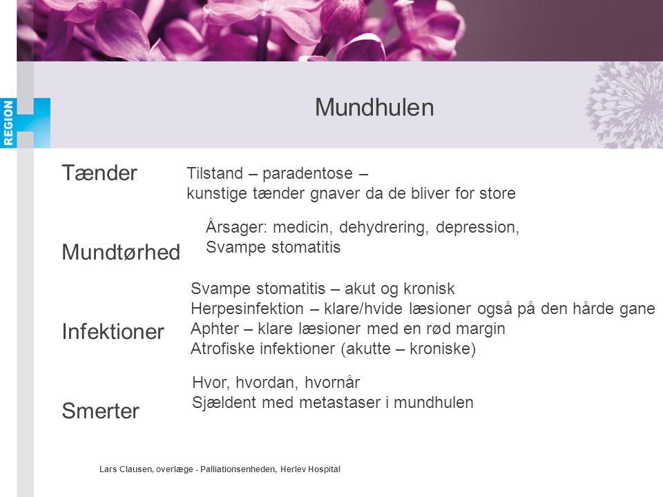 Mundhulen Tænder Mundtørhed Infektioner Smerter