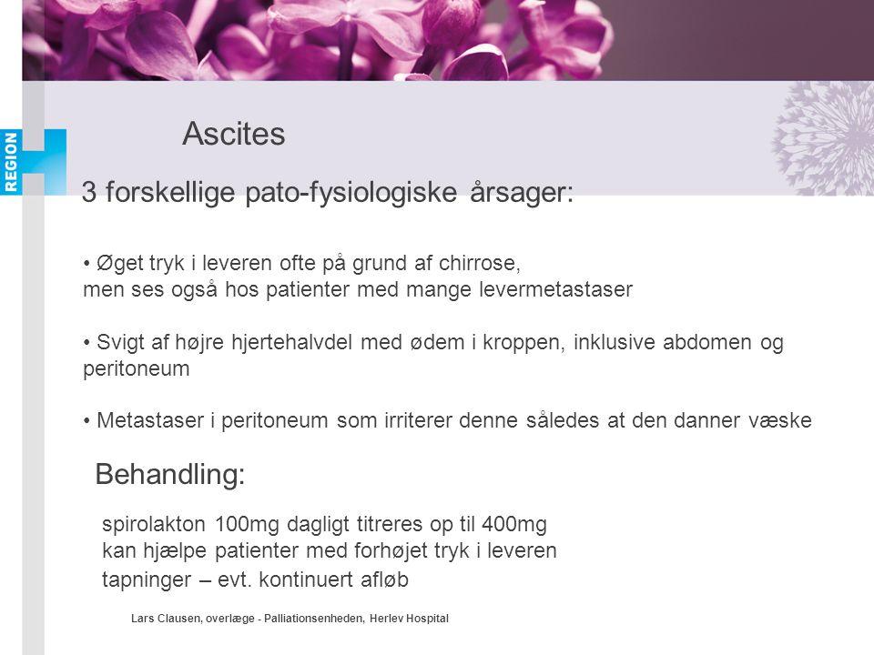 Ascites 3 forskellige pato-fysiologiske årsager: Behandling: