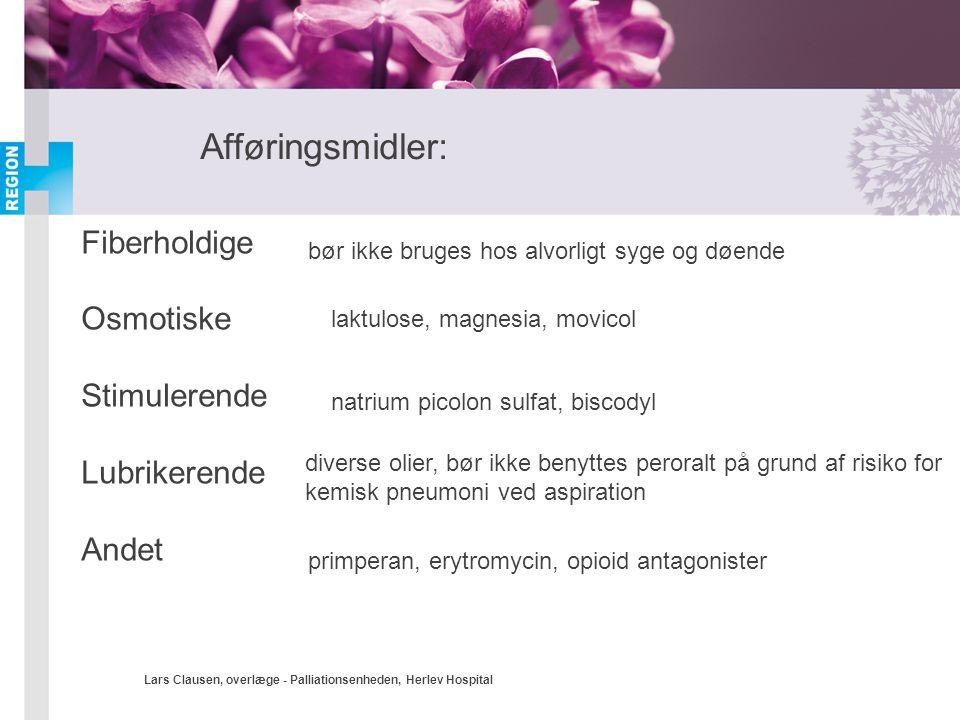 Afføringsmidler: Fiberholdige Osmotiske Stimulerende Lubrikerende