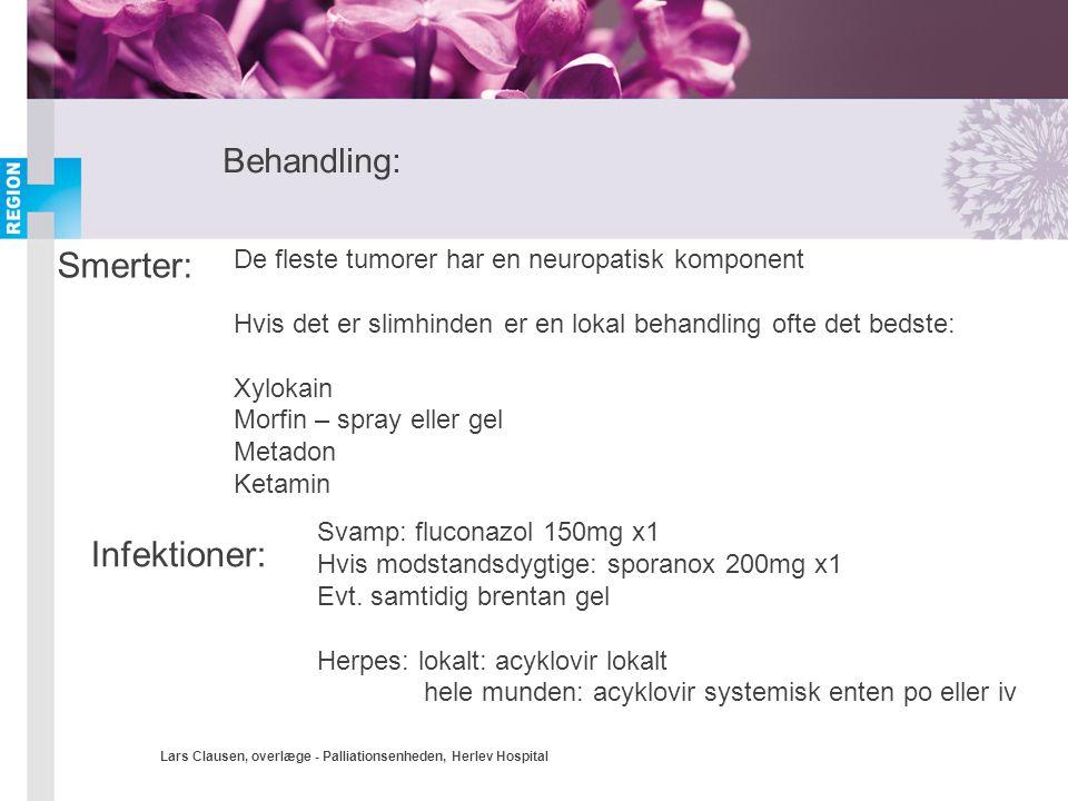 Smerter: Infektioner: Behandling: