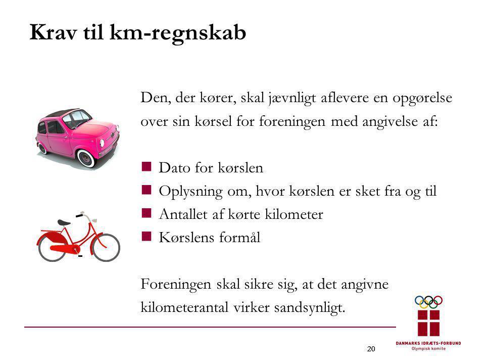 Krav til km-regnskab Den, der kører, skal jævnligt aflevere en opgørelse. over sin kørsel for foreningen med angivelse af: