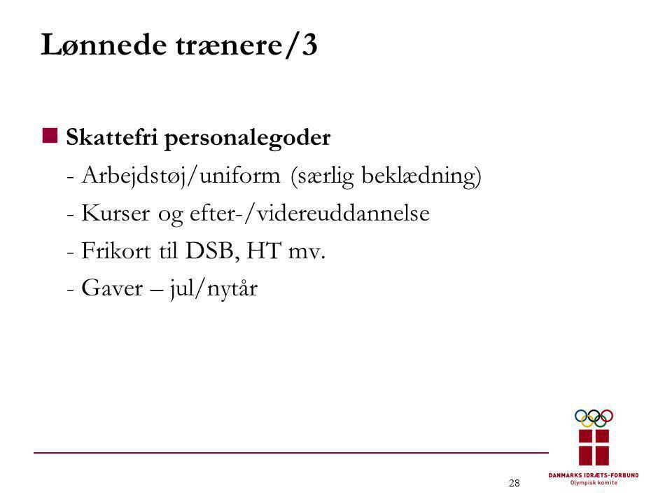 Lønnede trænere/3 Skattefri personalegoder