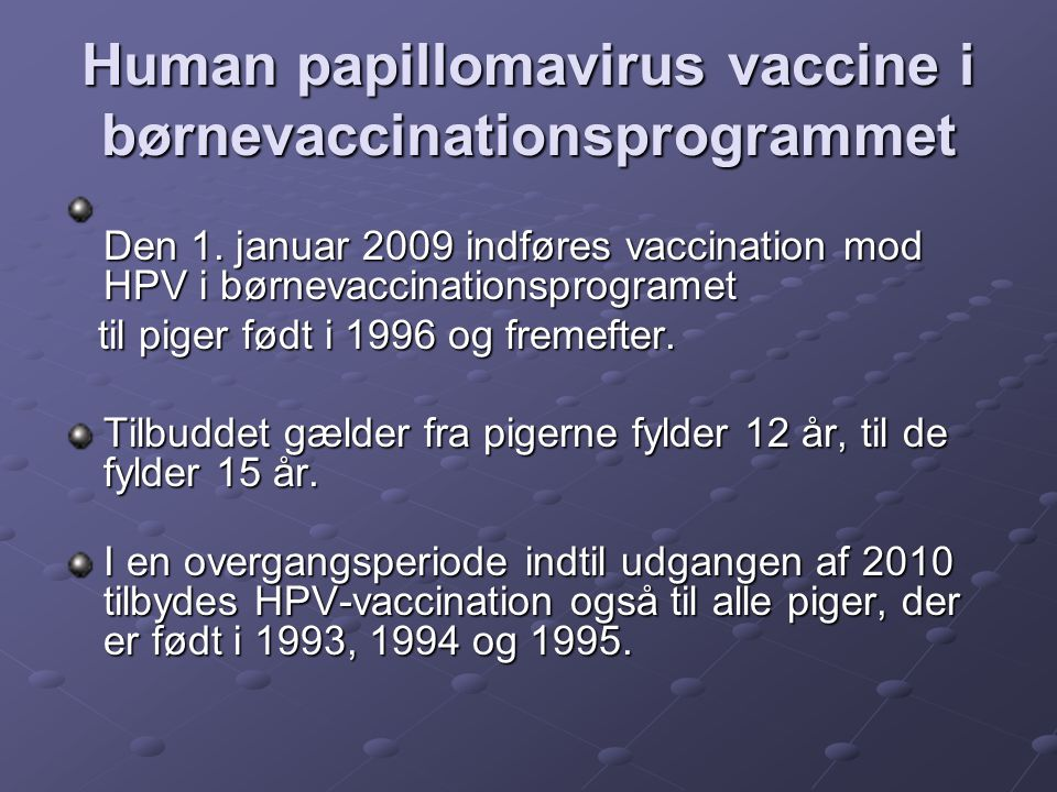 Human papillomavirus vaccine i børnevaccinationsprogrammet