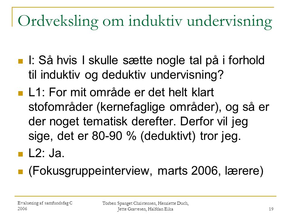 Ordveksling om induktiv undervisning
