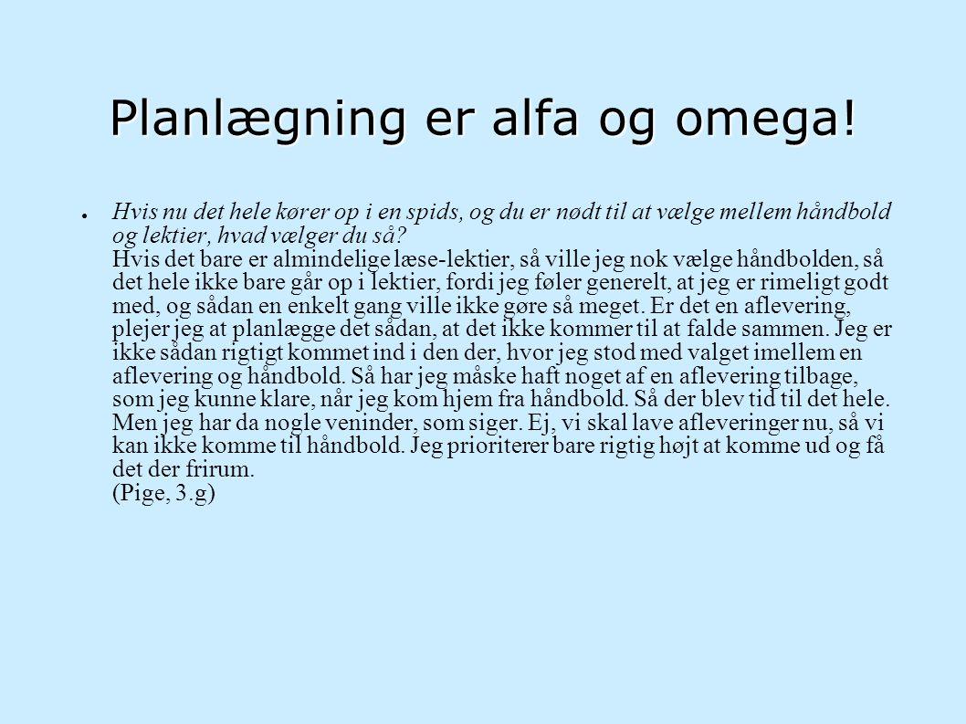 Planlægning er alfa og omega!