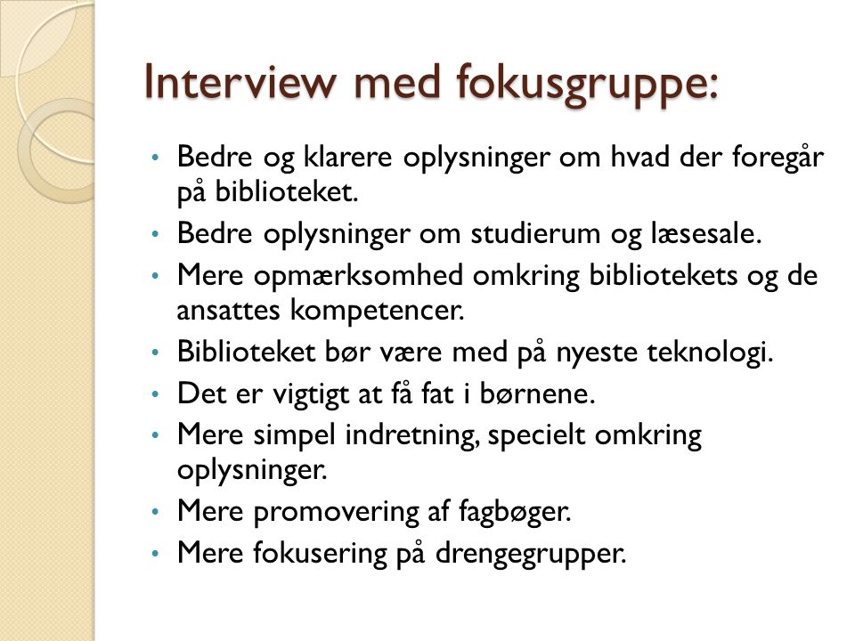Interview med fokusgruppe: