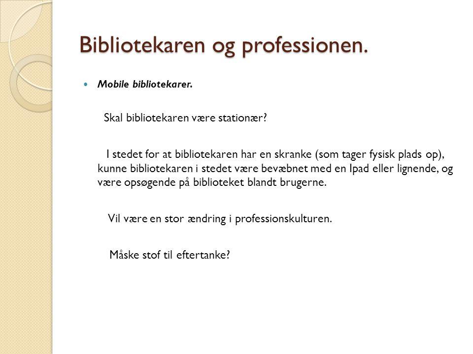 Bibliotekaren og professionen.