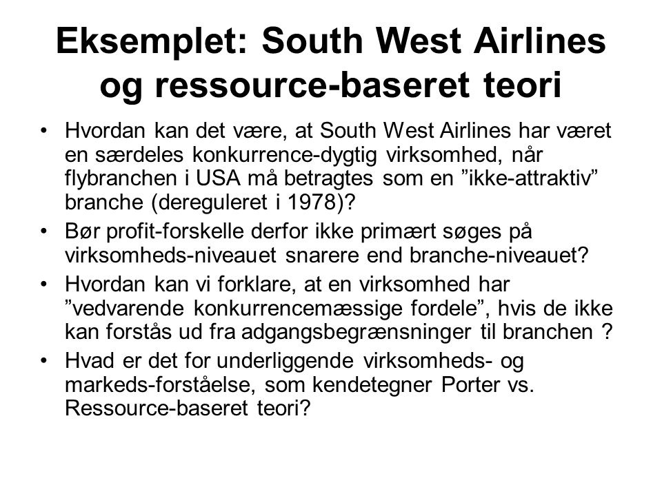 Eksemplet: South West Airlines og ressource-baseret teori
